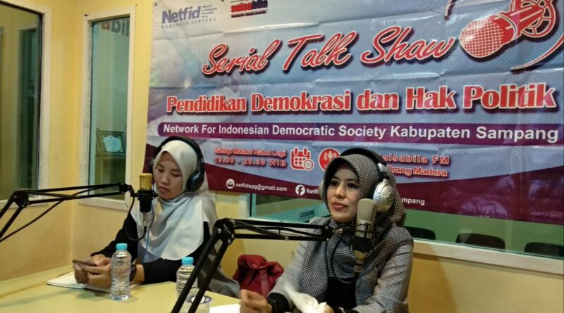"Talk Show Netfid Sampang ""Peran Perempuan Dalam Pelaksanaan Demokrasi di Indonesia"""